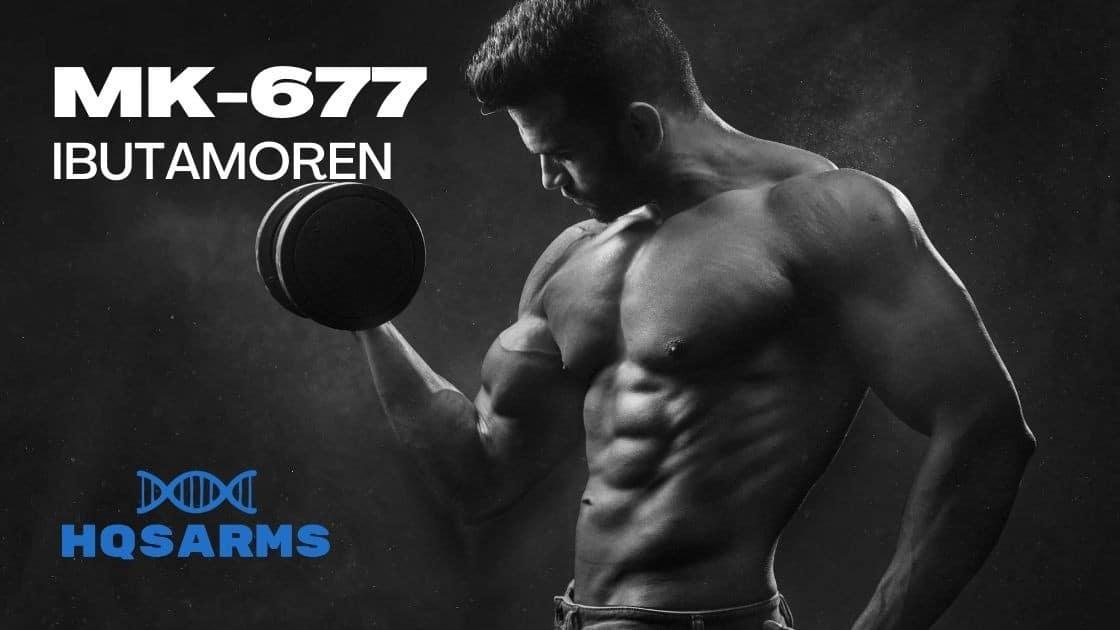 MK-677 Ibutamoren - All you need to know
