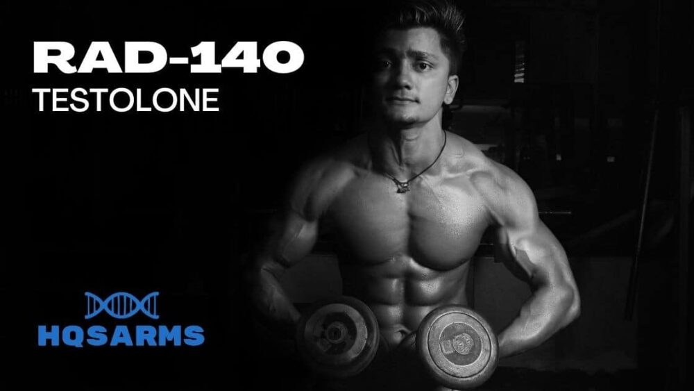 Is RAD-140 Testolone the strongest SARM | HQSARMS